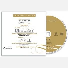Debussy - Ravel - Satiè