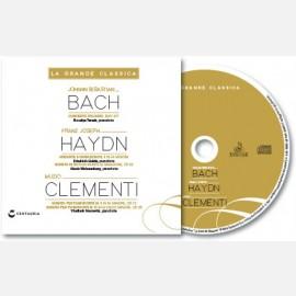 Johann Sebastian Bach, Franz Joseph Haydn, Muzio Clementi