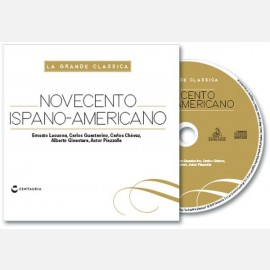 Lecuona- Gustavino - Chavez - Ginastera - Piazzolla, Novecento Ispano-Americano