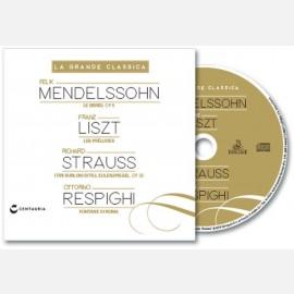 Mendelssohn - Listz - Strauss - Respighi