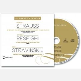 R. Strauss- Respighi- Stravinskij