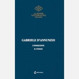 D'Annunzio - L'innocente/ Il fuoco
