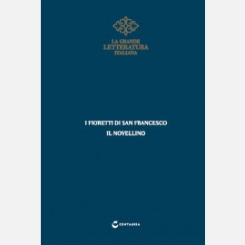 I fioretti di San Francesco - Il novellino