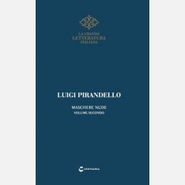 Pirandello - Maschere nude vol.2