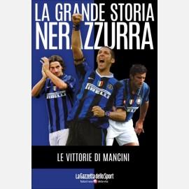 Le vittorie di Mancini