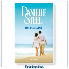 """Intimità + libro Danielle Steel: """"Fine dell'estate"""""""