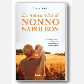 """Intimità + libro """"La nuova vita di nonno Napoleon"""""""