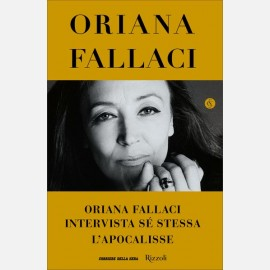 Oriana Fallaci intervista sé stessa- L'Apocalisse