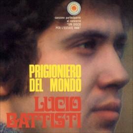 """Prigioniero del mondo/ Balla Linda(45 giri 7"""")"""