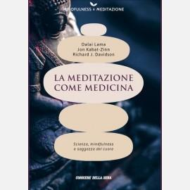 La meditazione come medicina (Dalai Lama)