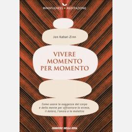 Vivere momento per momento (Jon Kabat-Zinn)