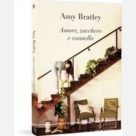Amore, zucchero e cannella - Amy Bratley