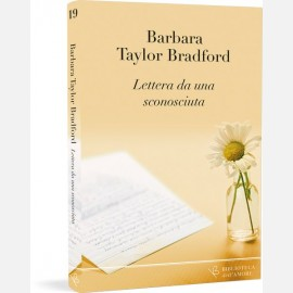 Barbara Taylor Bradford - Lettera da una sconsciuta