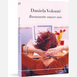 Buonanotte amore mio - Daniela Volontè