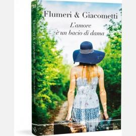 Elisabetta Flumeri, Gabriella Giacometti - L'amore è un bacio di dama