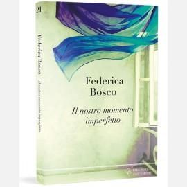 Federica Bosco - Il nostro momento imperfetto