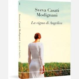 La vigna di Angelica - Sveva Casati Modigliani
