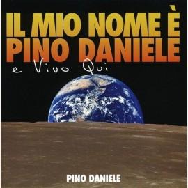 Il mio nome è Pino Daniele e vivo qui (LP Singolo - Vinile 180 gr)