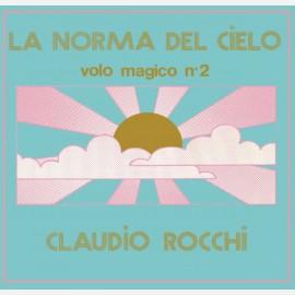 Claudio Rocchi, La norma del cielo - volo magico 2