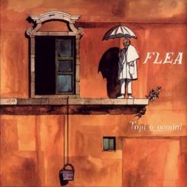Flea, Topi o uomini