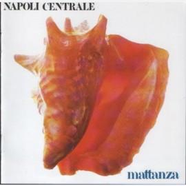 Napoli Centrale - Mattanza