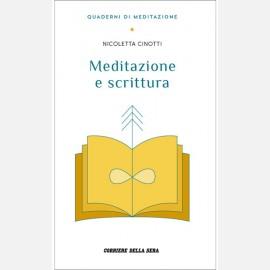 Cinotti Nicoletta, Meditazione e scrittura
