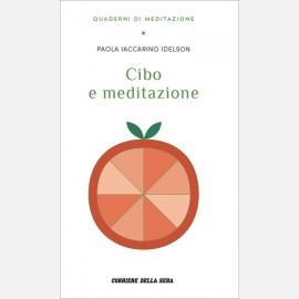 Idelson Iaccarino Paola, Cibo e meditazione