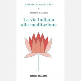 Magno Emanuela, La via indiana alla meditazione