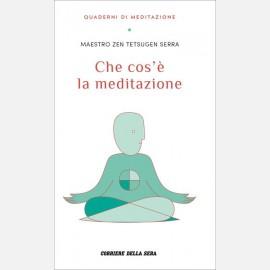 Serra Tetsugen, Che cos'è la meditazione