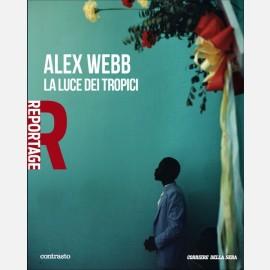 Alex Webb - La luce dei tropici