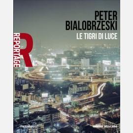 Peter Bialobrzeski - Le tigri di luce