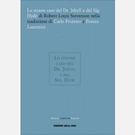Robert Louis Stevenson, Lo strano caso del Dr. Jekyll e del Sig. Hyde