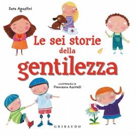 Le Sei Storie della Gentilezza di Sara Agostini