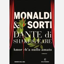Dante di Shakespeare di Monaldi & Sorti