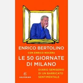 Enrico Bertolino - Le 50 giornate di Milano