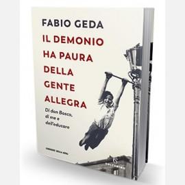 Fabio Geda - Il demonio ha paura della gente allegra