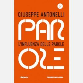 Giuseppe Antonelli - L'influenza delle parole