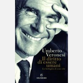 Il diritto di essere umani di Umberto Veronesi