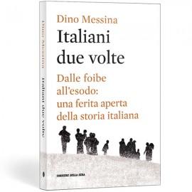 Italiani due volte - Dino Messina