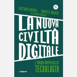 La nuova civiltà digitale di Gustavo Ghidini e Daniele Manca