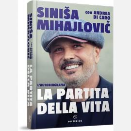 La partita della vita di Siniša Mihajlovic´ con Andrea Di Caro