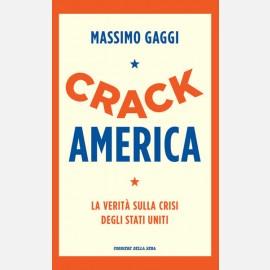 Massimo Gaggi - Crack America