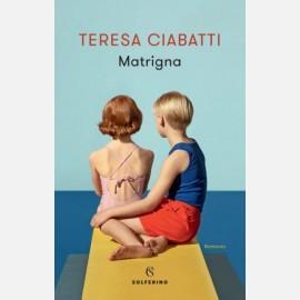 Matrigna - Teresa Ciabatti