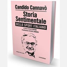 Storia sentimentale dello sport italiano - Candido Cannavò