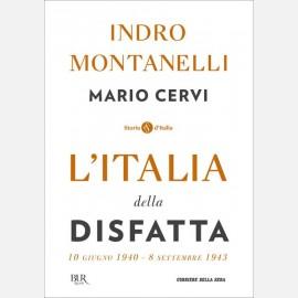 L'Italia della disfatta (10 giugno 1940-8 setttembre 1943)
