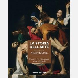 Classicismo, Caravaggio e i caravaggeschi