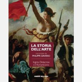 Ingres, Delacroix e il Romanticismo