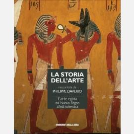 L'arte egizia dal Nuovo Regno all'Età Tolemaica