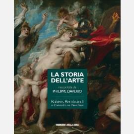 Rubens, Rembrandt e il Seicento nei Paesi Bassi