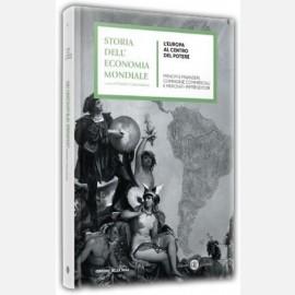 L'Europa al centro del potere - Le conquiste coloniali e i ricchi traffici transoceanici